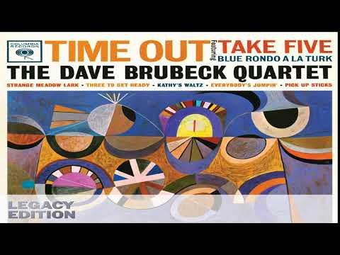 Dave Brubeck Quartet - Time Out(Legacy Edition)[Full Album HQ]