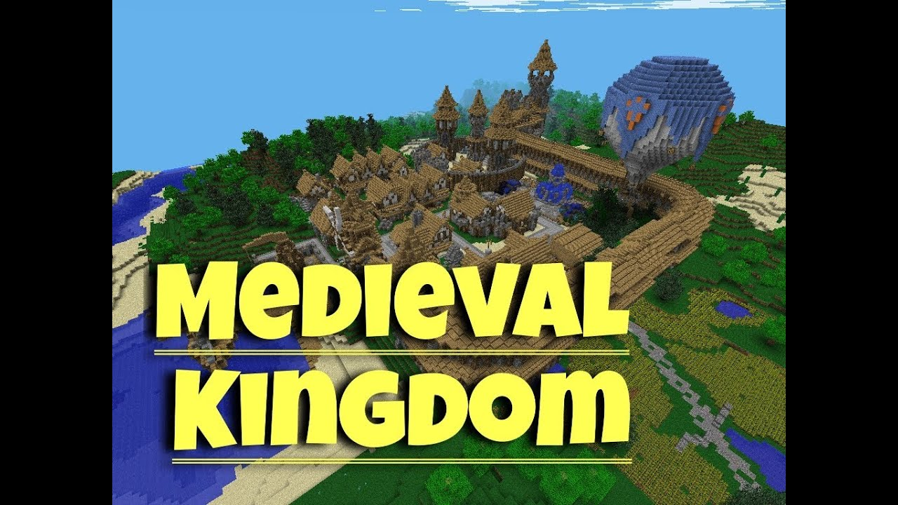 How To Build A Medieval Kingdom In Minecraft