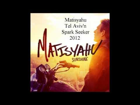 TEL AVIV'N Matisyahu