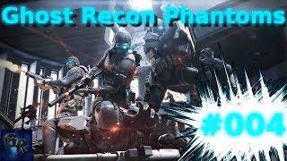 Ghost Recon Phantoms Gameplay #004 - Wollt ihr mich FIC*EN ?! [HD/German]