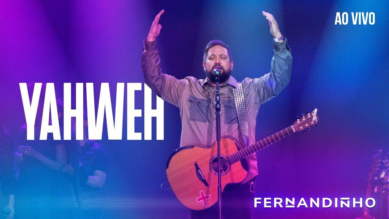 FERNANDINHO   YAHWEH [ÁLBUM SANTO - AO VIVO] - YouTube