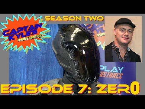 Zer0 feat. Jason Douglas  Captain Kyle's Cosplay Spotlight S02E07
