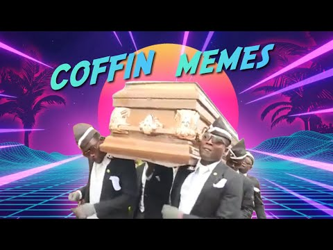 memes that will make you dance with Coff!n | coffin dance memes