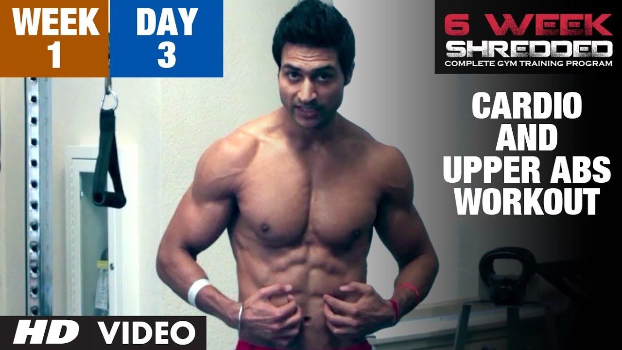 Week 1: Day 3 - Cardio and Upper Abs Workout | Guru Mann 6 Week Shredded Program