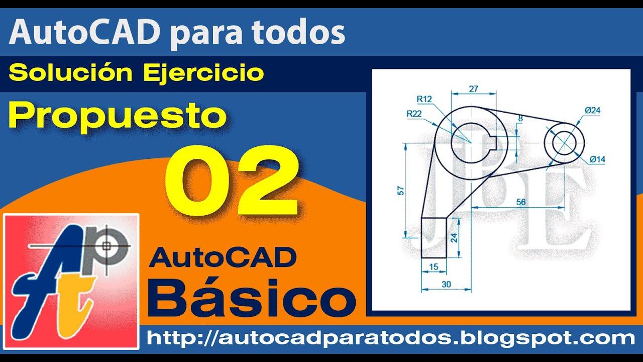 Solución Ejercicio Propuesto 02 - AutoCAD Básico