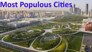 The 10 Most Populous Cities In The World 2019 | And Reasons