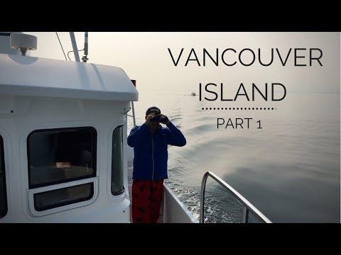 Vancouver Island Part 1