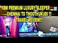 YBM LUXURY SLEEPER | Luxury interiors!!! | Chennai to Thoothukudi