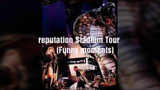 Reputation Stadium Tour funny moment