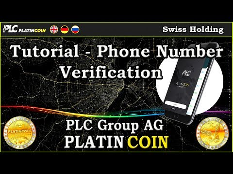 Tutorial - Phone Number Verification PlatinCoin PLC Group AG