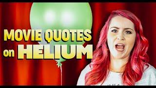 Badass Movie Quotes ON HELIUM