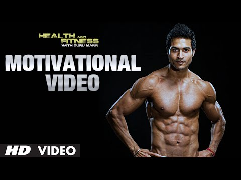 Workout Motivational Video |  Guru Mann | Health And Fitness