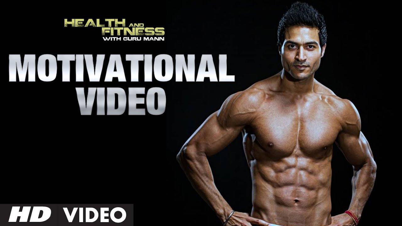 Workout Motivational Video |  Guru Mann | Health And Fitness