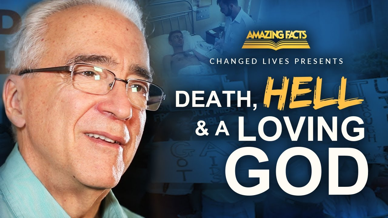 Changed Lives Presents: Death, Hell, & a Loving God.