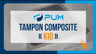 Comment installer un tampon composite