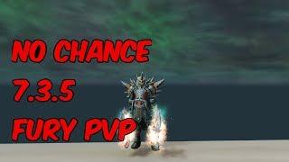 NO CHANCE - 7.3.5 Fury Warrior PvP - WoW Legion