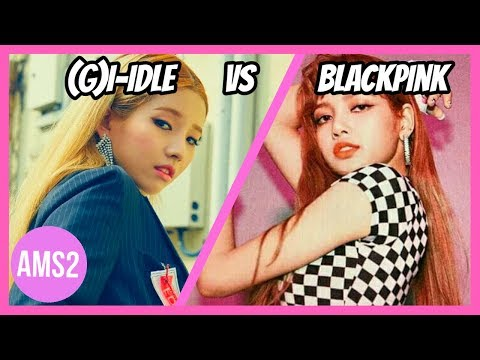 GIDLE VS BLACKPINK (VOCAL, DANCE, RAP, VISUAL & MORE)