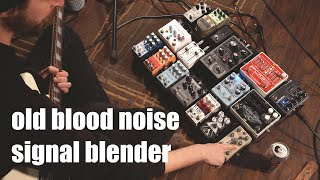 using the old blood noise signal blender in ambient compositions