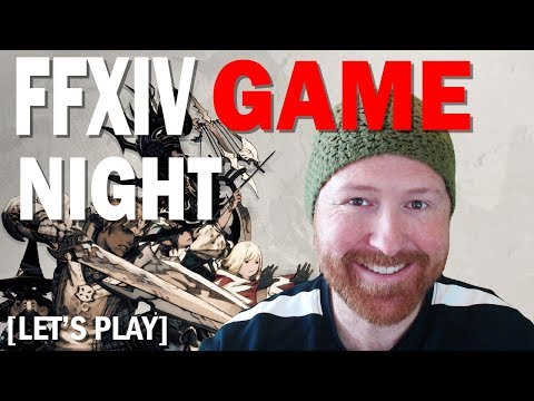Let's Play FFXIV - Community Game Night with Brian, Chris