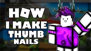 HOW TO MAKE ROBLOX THUMBNAILS!!!
