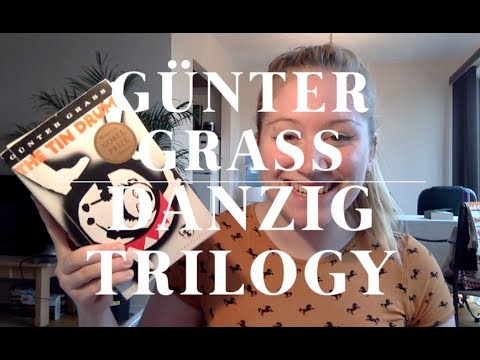 Günter Grass - The Danzig Trilogy (The Tin Drum, Cat And Mouse, Dog Years)