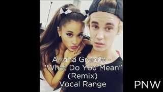 "Ariana Grande - ""What Do You Mean"" (Remix) Vocal Range (F3-F5)"