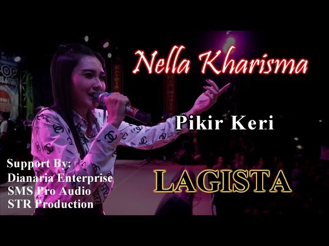 Nella Kharisma - Pikir Keri - LAGISTA Live Semarang Fair 2018 | HD Video #1