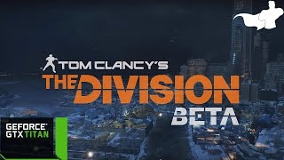 The Division Beta PC Gameplay #2 (ULTRA Settings)