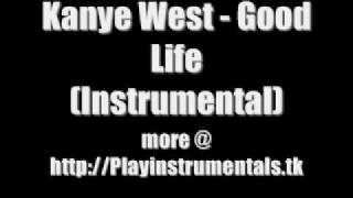 Kanye West - Good Life (Instrumental)