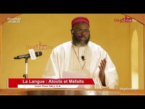 Khoutbah du 23 08 19 | La Langue : Atouts et Méfaits | Imam Omar SALL H.A