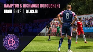 Dulwich Hamlet v Hampton & Richmond Borough, National League South, 01/09/18 | Match Highlights