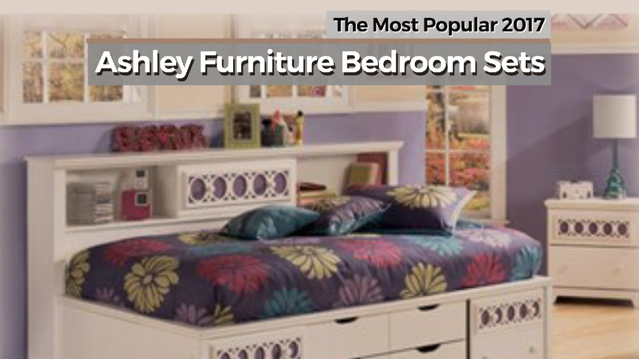 Most Popular Furniture ashley furniture bedroom sets // the most popular 2017 - youtube