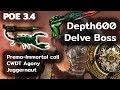POE 3.4 |CWDT Agony Immortal Call Jugg |Depth600 Delve Boss [EasyMod]