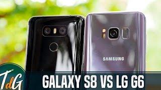 Samsung Galaxy S8 vs LG G6