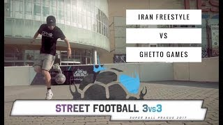 Iran Freestyle v Ghetto Games - 3v3 Street Football Group Stage | Super Ball 2017
