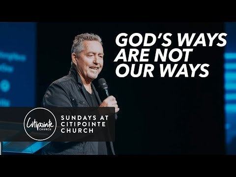 God's Ways Are Not Our Ways - Mark Ramsey