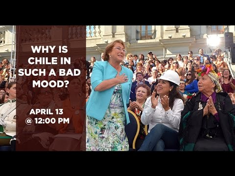 Why is Chile in Such a Bad Mood?