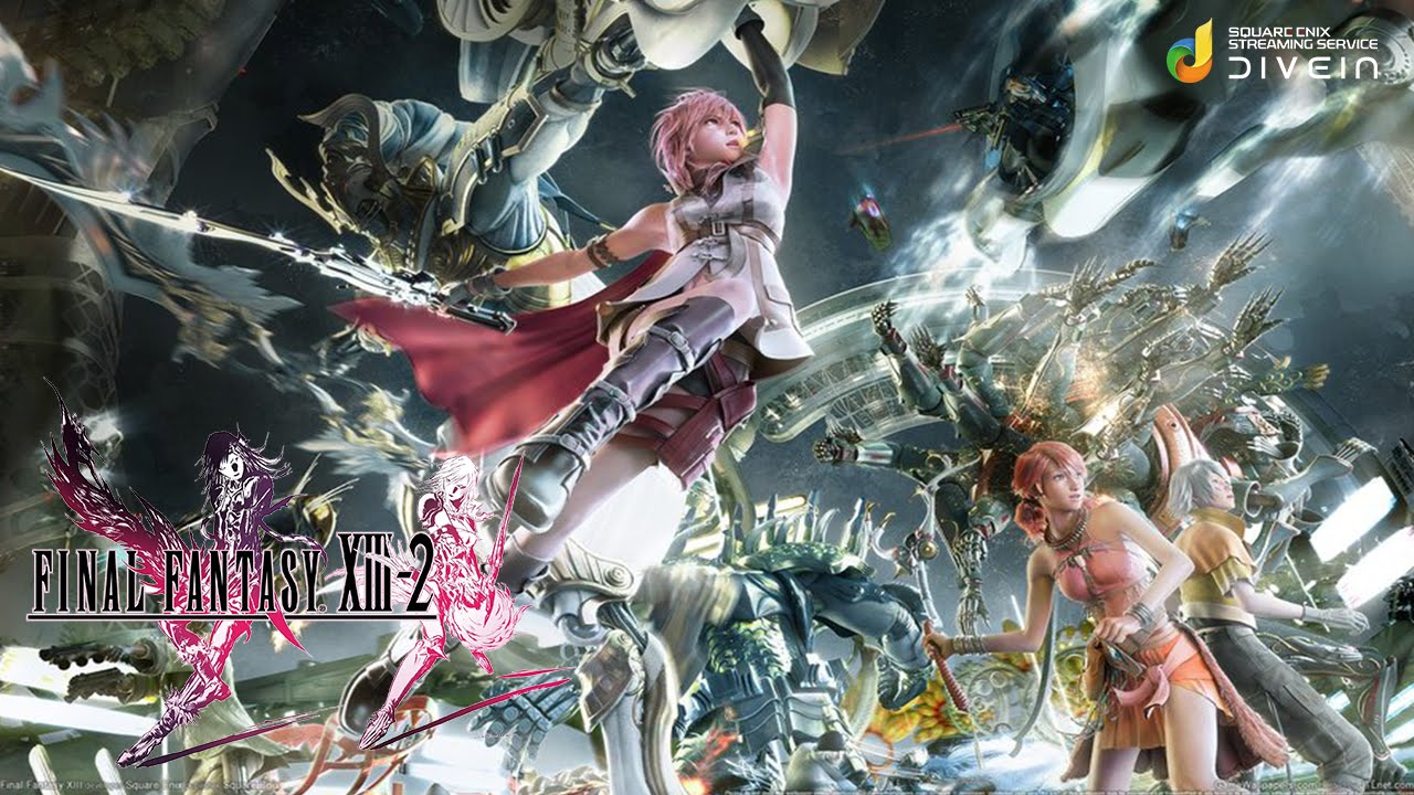 Dive In Final Fantasy Xiii 2 By Square Enix Ios Google Play Hd Gameplay Trailer Youtube