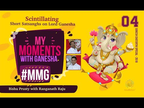 My Moment with Ganesha 04 - Ranganath Raju | Ganesh Chaturthi Celebrations at Puttaparthi
