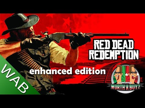 Red Dead Redemption Enhanced Edition Review - Worthabuy?