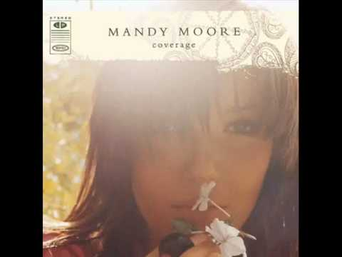 Mandy Moore - Have A Little Faith In Me (with lyrics)