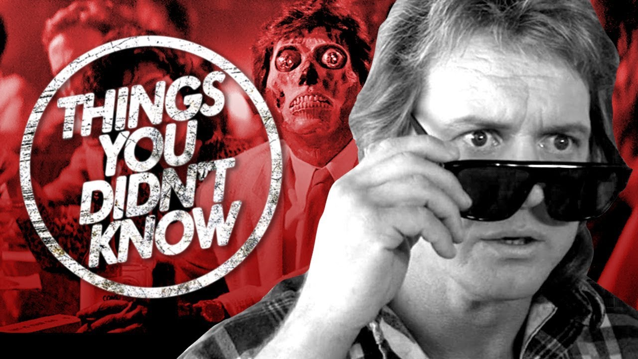 7 Things You (Probably) Didn't Know About They Live