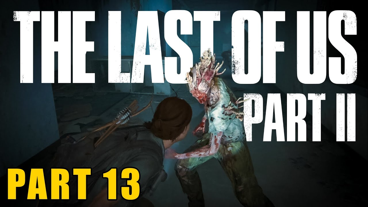 THARAKPAN WALE DAANAV │ THE LAST OF US 2 HINDI LET'S PLAY PART 13