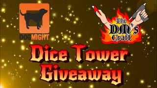 Dog Might Games & DM's Craft Dice Tower Giveaway