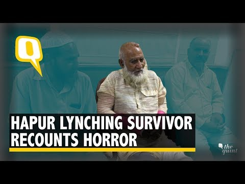 From Lynching to Police Threats, Hapur Survivor Recounts Horror | The Quint