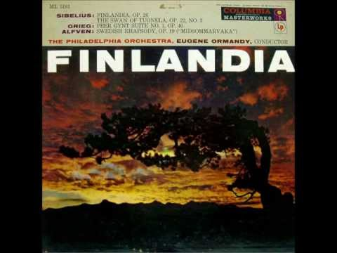Finlandia: Eugene Ormandy from the 50's, conducts Sibelius, Grieg & Alfven