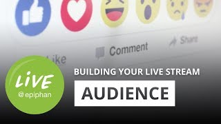 How to build an audience for a live stream