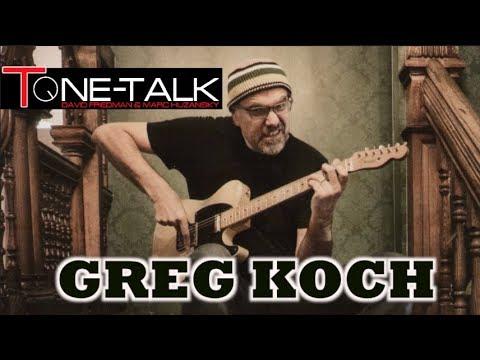 Ep. 35  - Greg Koch on Tone-Talk!