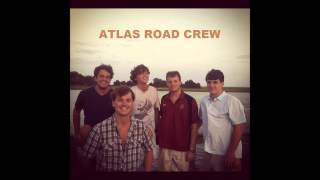 Atlas Road Crew - Morning Eyes