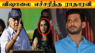 Radha Ravi Open Talk about Vishal